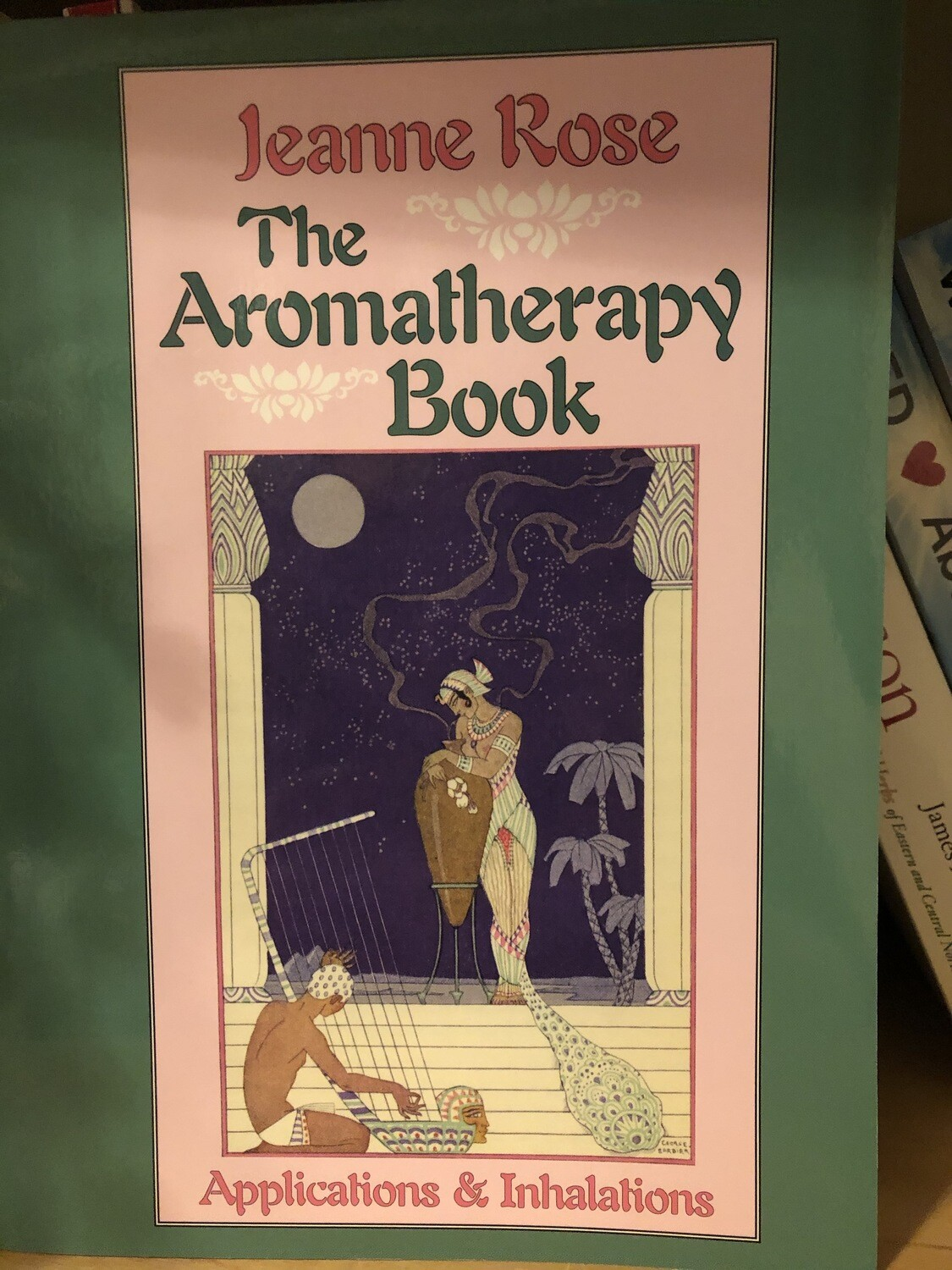 Aromatheraphy Book,  The   Jeanne Rose