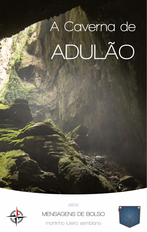A Caverna de Adulão