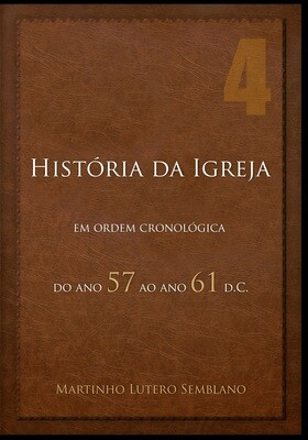 História da Igreja: do ano 57 ao ano 61 d.C.