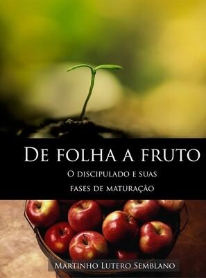 De folha a fruto: o discipulado e suas fases de maturação