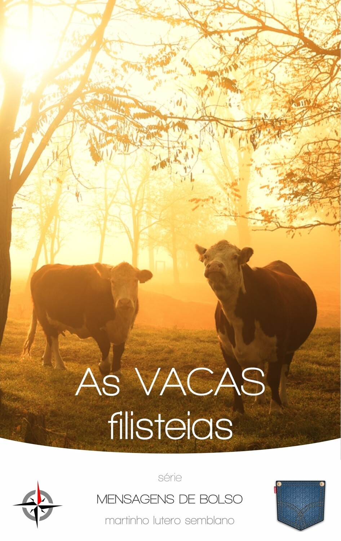 As Vacas Filisteias