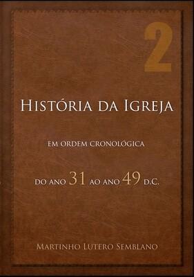 História da Igreja: do ano 31 ao ano 49 d.C.