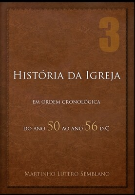 História da Igreja: do ano 50 ao ano 56 d.C.