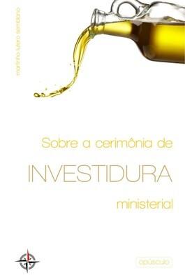 Sobre a Cerimônia de Investidura Ministerial (opúsculo)