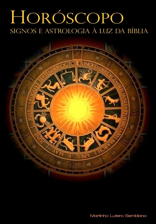 Horóscopo, Signos e Astrologia à luz da Bíblia