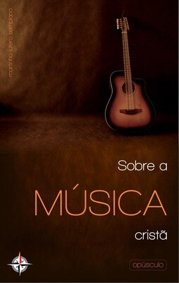 Sobre a Música Cristã (opúsculo)