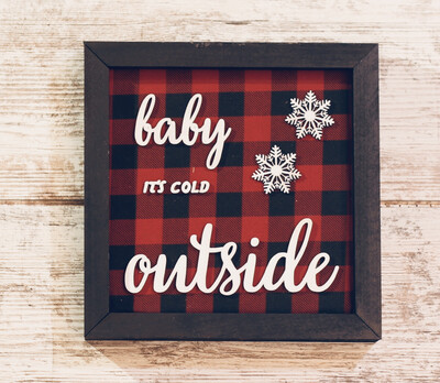 Baby Its Cold Outside (Buffalo Plaid)
