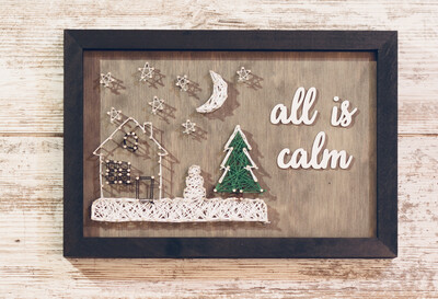 All Is Calm Sign