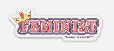 Queen Feminist Sticker