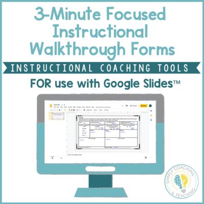 Digital Instructional Coaching Google 3 Minute Instructional Walkthrough
