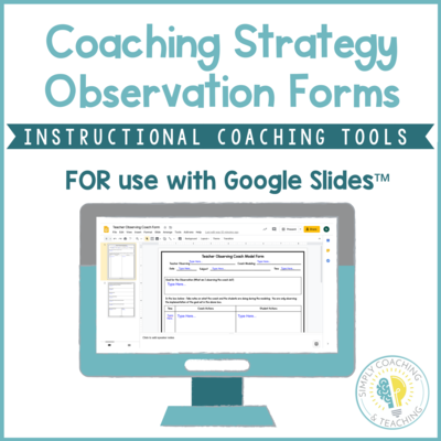 Digital Instructional Coaching Google Coaching Strategy Observation Forms