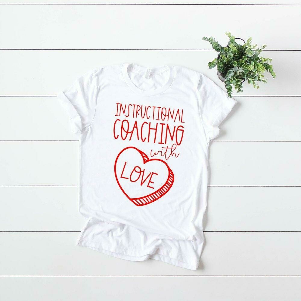 Instructional Coaching with Love Tee - White