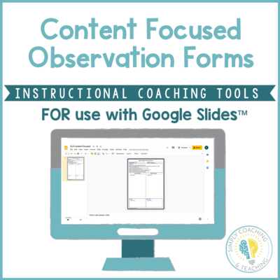 Digital Instructional Coaching Content Focused Observation Forms