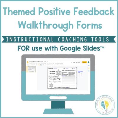 Digital Instructional Coaching Themed Positive Feedback Walkthrough Form