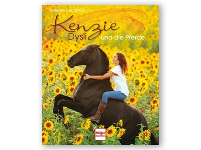 Buch: Kenzie Dysli und die Pferde