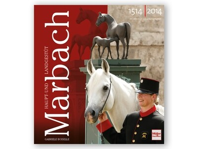 Buch: Haupt- und Landgestüt Marbach