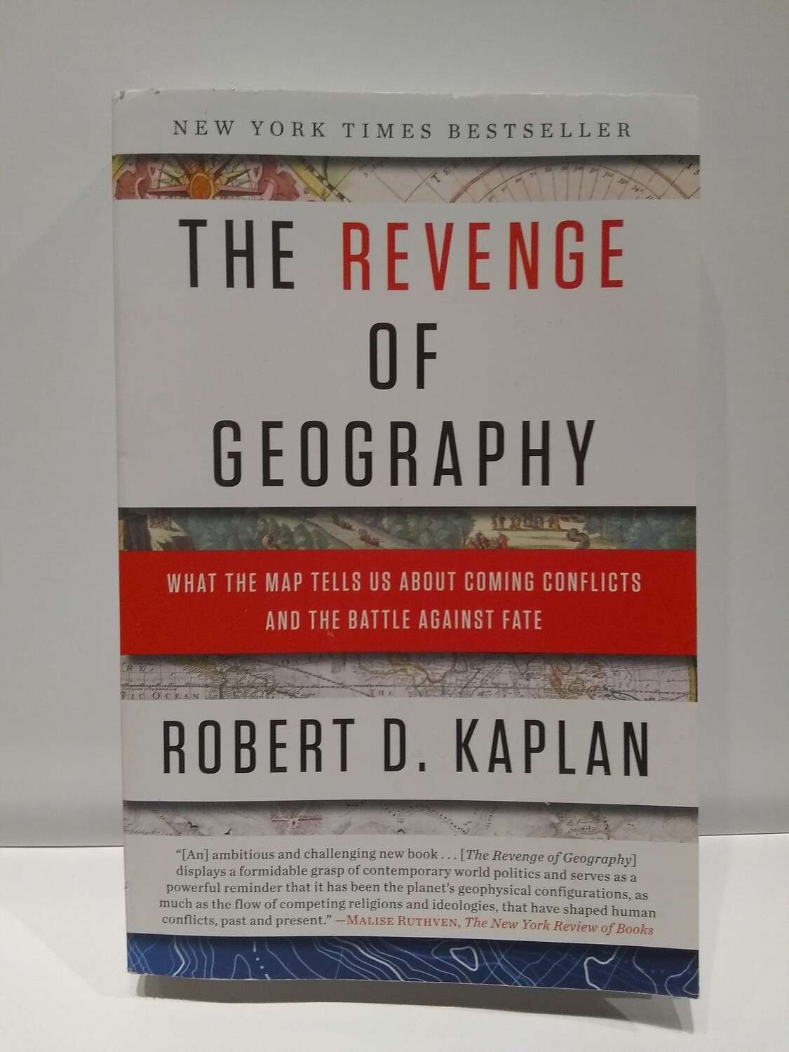 The Revenge of Geography, Robert D. Kaplan