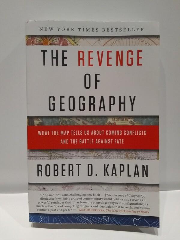 The Revenge of Geography, Robert D. Kaplan