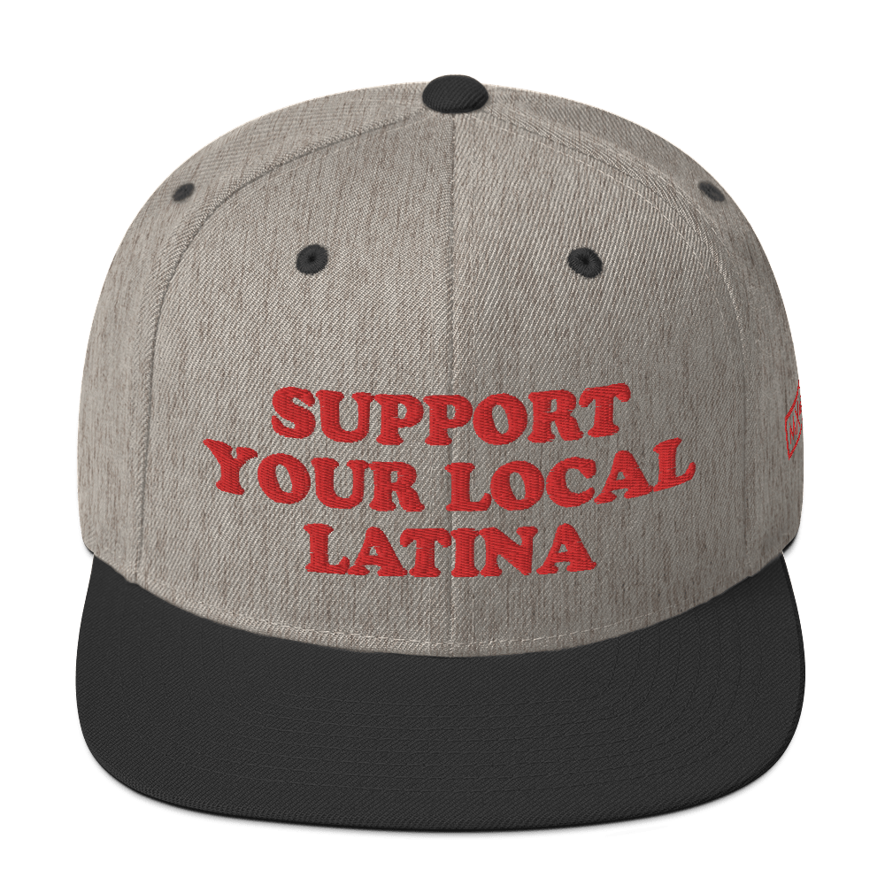 Support Your Local Latina Snapback Hat