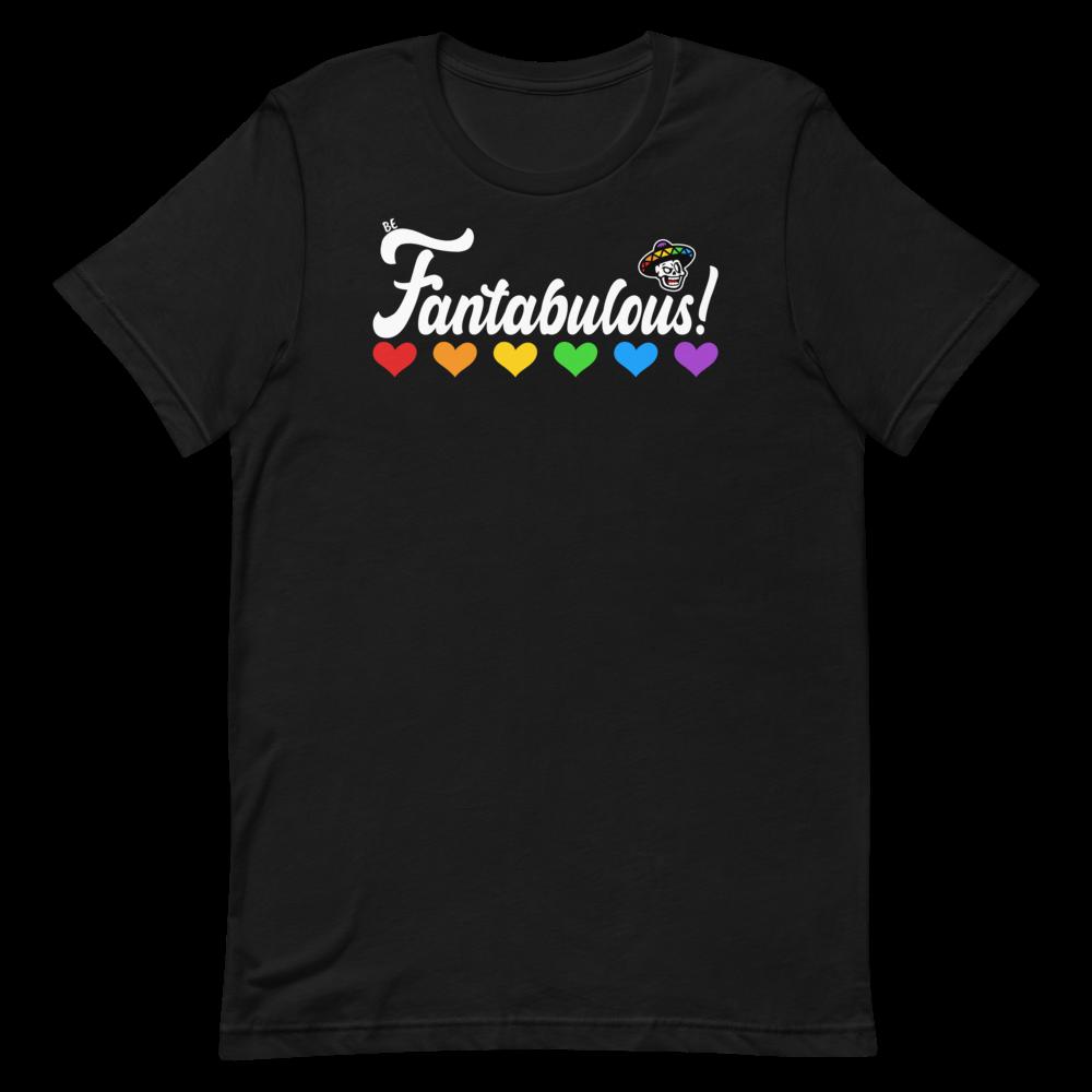 Be Fantabulous Unisex Short Sleeve