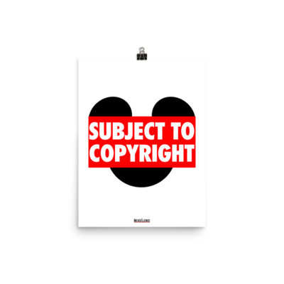 Subject To Copyright 12x16 Poster