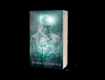 The Calling by Maxina Storibrook