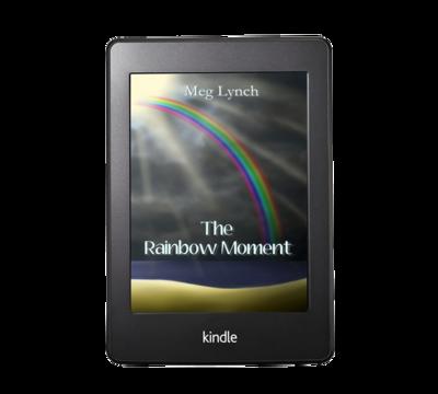 The Rainbow Moment by Meg Lynch – Ebook