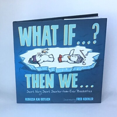 Signed copy of WHAT IF THEN WE - free US shipping