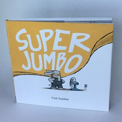 Signed copy of SUPER JUMBO - free US shipping