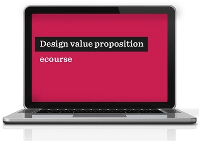 Design value proposition ecourse