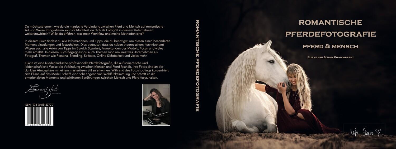 """DE BUCH 'Romantische Pferdefotografie"""""""