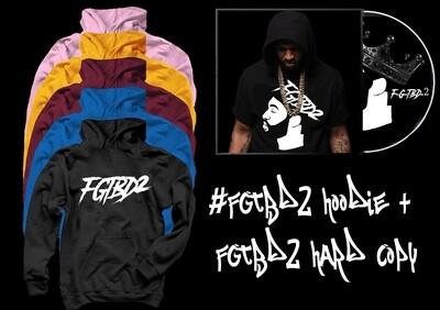 #FGTBD2 Hoodie + FGTBD2 Hard Copy