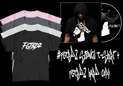 #FGTBD2 Stencil T-Shirt + FGTBD2 Hard Copy
