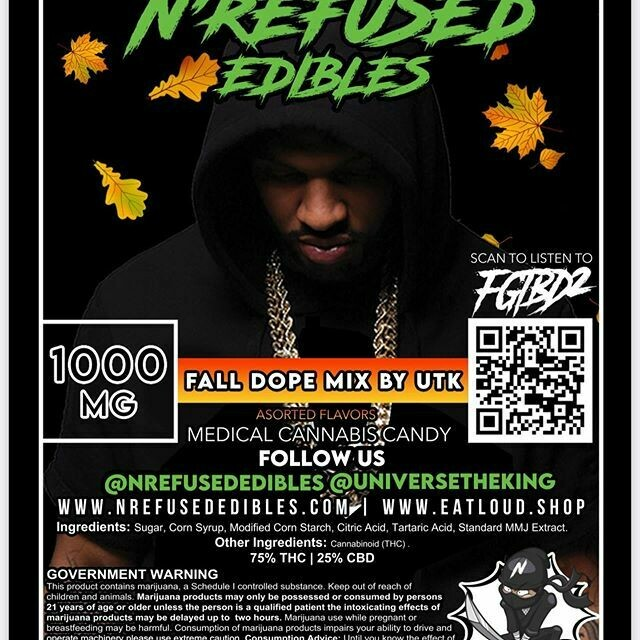 "N'REFUSED EDIBLES ""FALL DOPE MIX"" BY UTK"