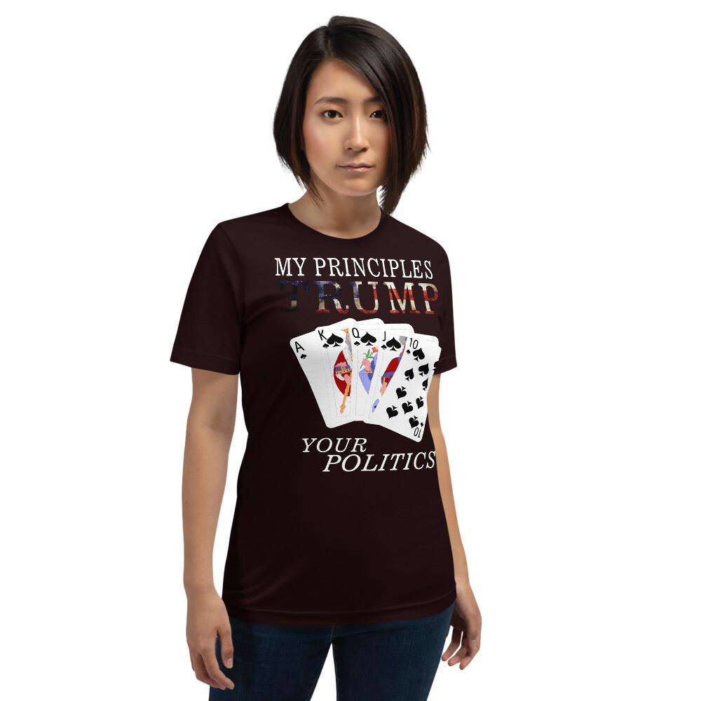 My Principles Trump your Politics Winning Hand Short-Sleeve Unisex T-Shirt