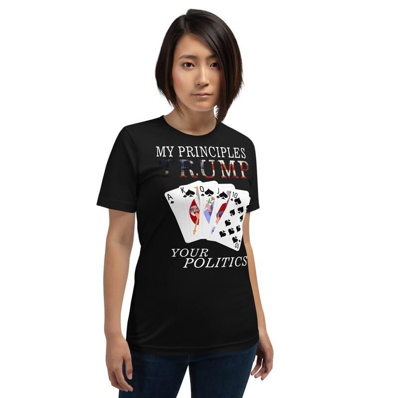 My Principles TRUMP Your Politics Short-Sleeve Unisex T-Shirt