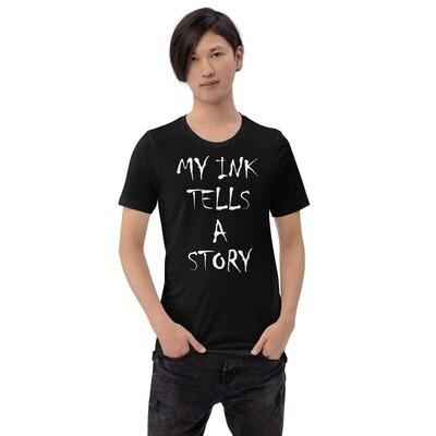 My Ink Tells a Story Short-Sleeve Unisex T-Shirt