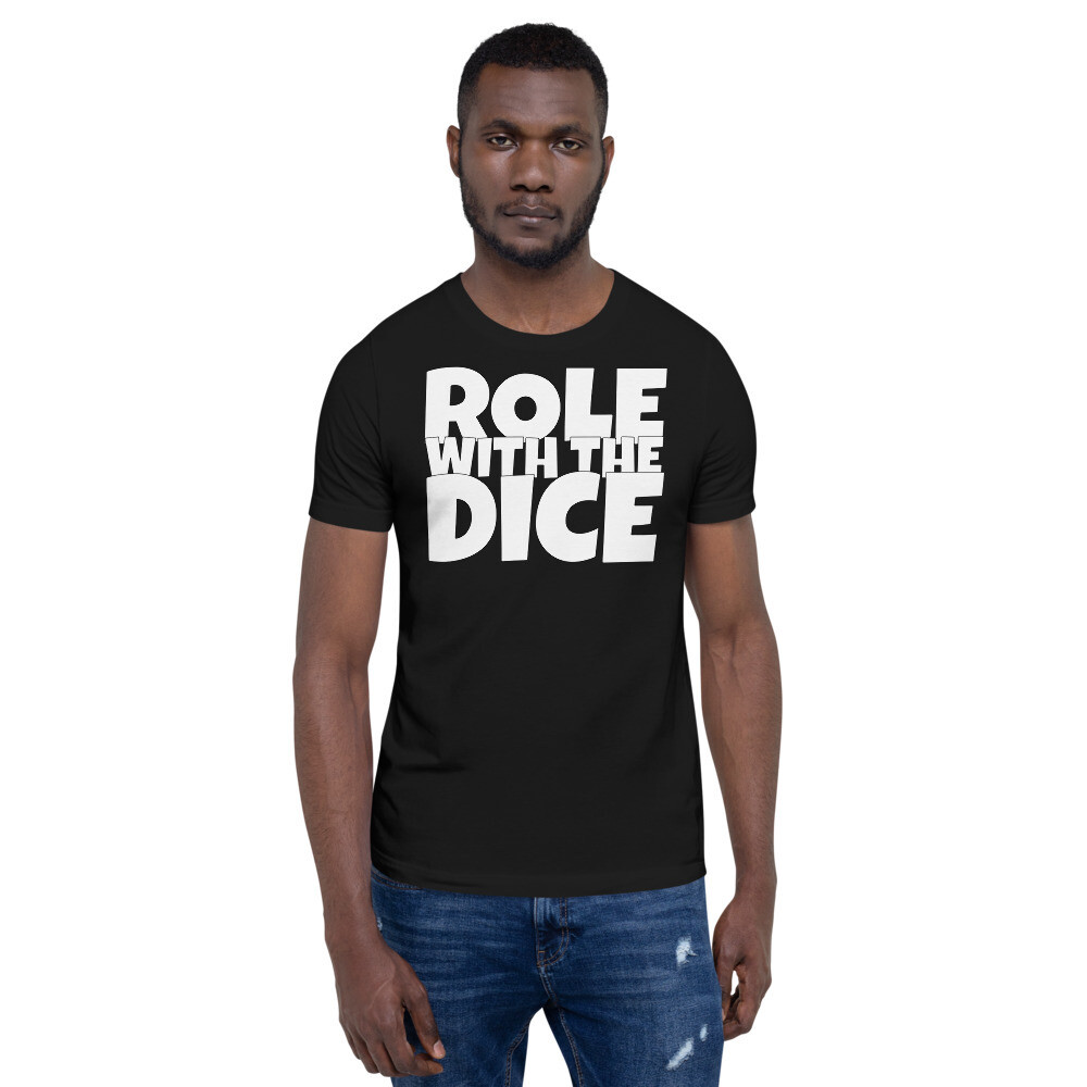Roll with the Dice Short-Sleeve Unisex T-Shirt