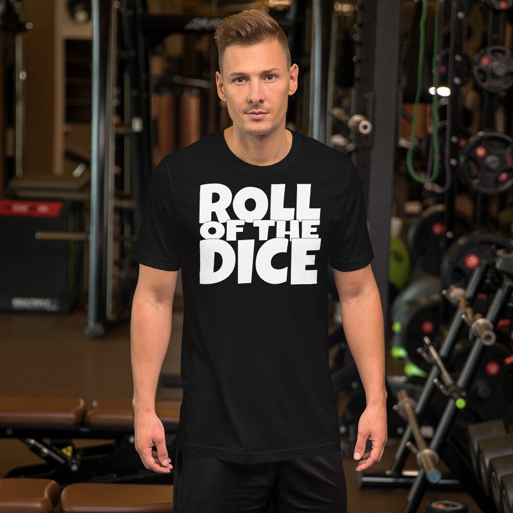 Roll of the Dice Short-Sleeve Unisex T-Shirt
