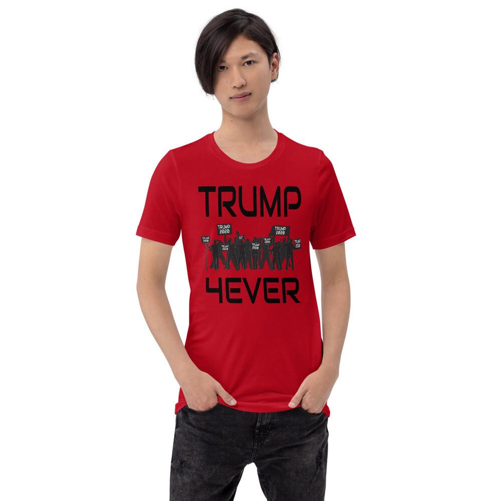 Trump 4Ever Short-Sleeve Unisex T-Shirt