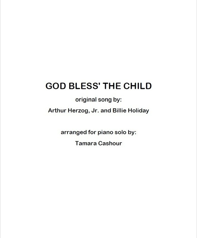 GOD BLESS THE CHILD:  Arrangement for Solo Piano