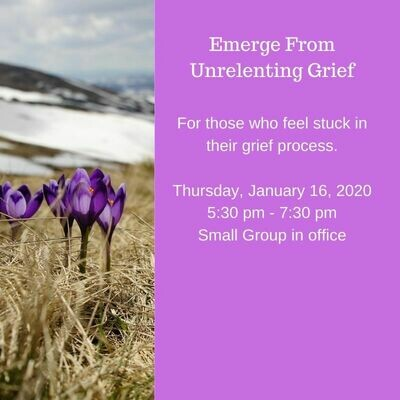 Emerge From Unrelenting Grief 1/16