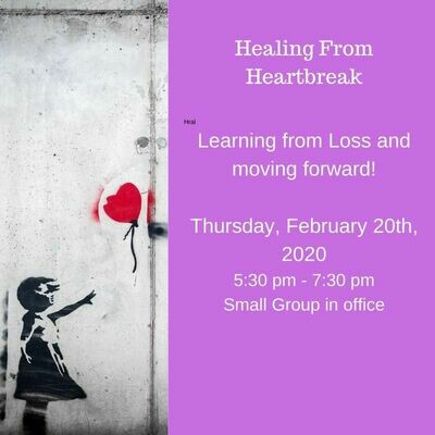 Healing From Heartbreak 2/20