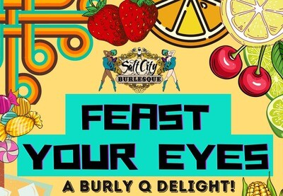 Feast Your Eyes: A Burly Q Delight!