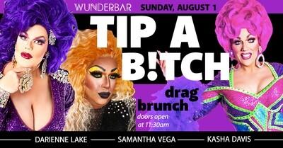 Tip A B!tch Drag Brunch (August 1)