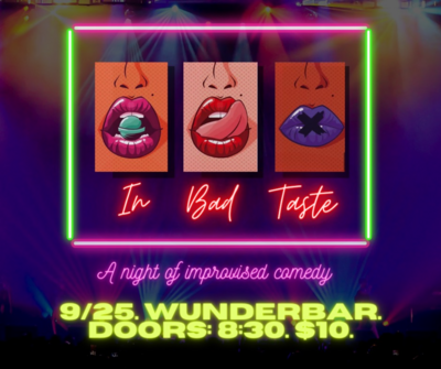 In Bad Taste: A Night of Improvised Comedy (Oct 2)