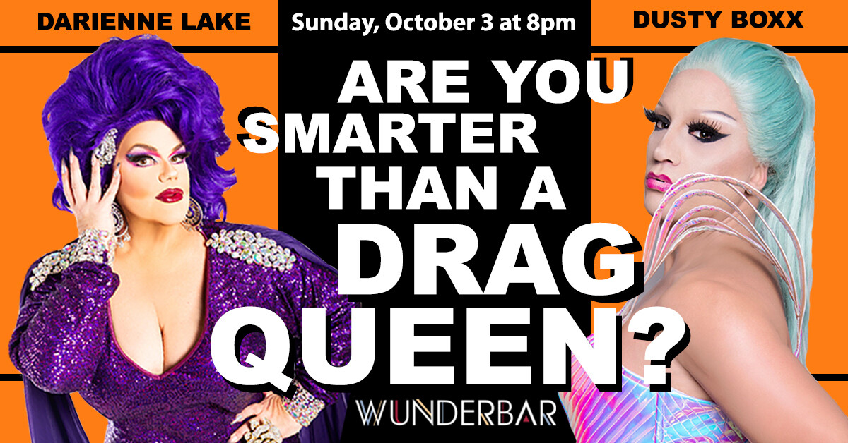 Are You Smarter Than A Drag Queen? (Oct 3)