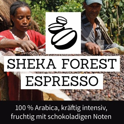 Sheka-Forest Espresso - Jeder Schluck hilft