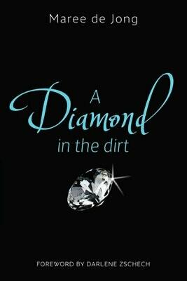 Book: Diamond in the Dirt by Maree de Jong