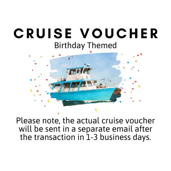 Cruise Voucher - Birthday Themed